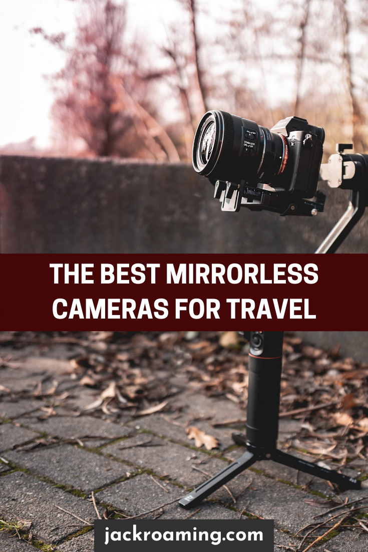 The 5 Best Mirrorless Cameras for Travel - pinterest pin